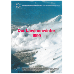 Der Lawinenwinter 1999....